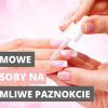 Jak dbać o łamliwe i  rozdwojone paznokcie? Wybróbuj koniecznie.